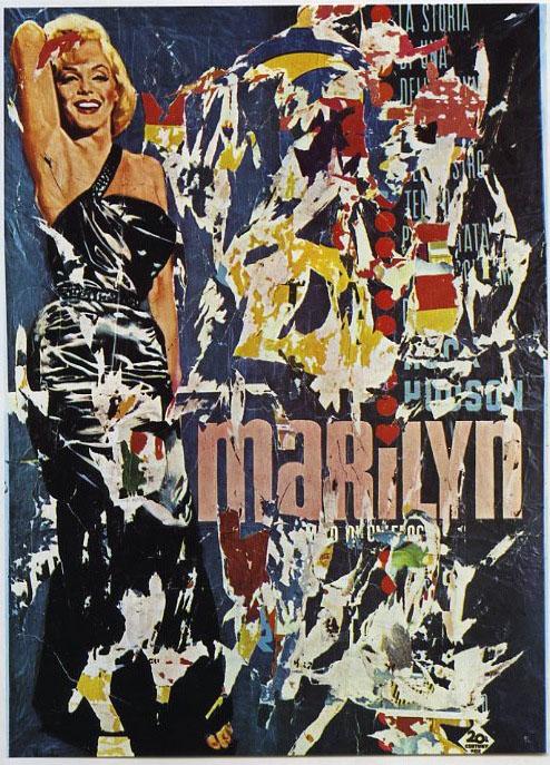 Mimmo Rotella,  Marilyn (1963) décollage su tela, cm 188x134, collezione privata